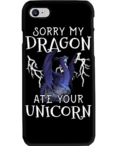 Sorry My Dragon Ate Your Unicorn Funny