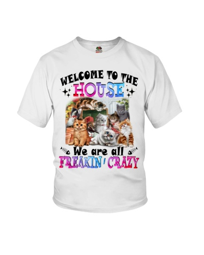 Welcome To The House We're All Freakin Crazy