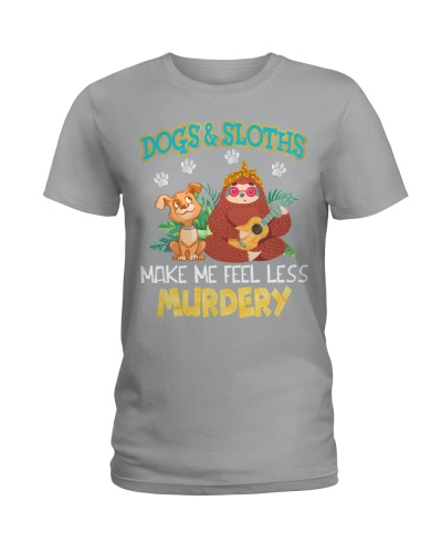 Dogs And Sloths Make Me Feel Less Murdery