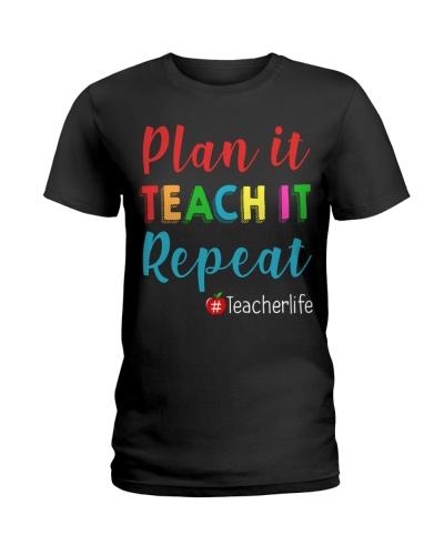 Plan It Teach It Repeat Teacher Life