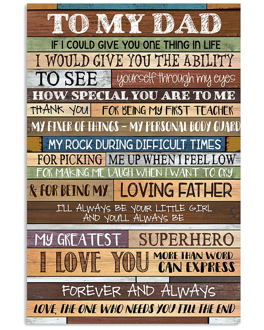 To My Dad - Poster  11x17 Poster