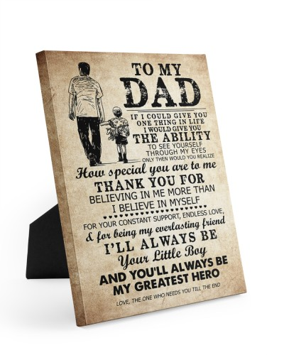 To My Dad My Great Hero - Canvas ForTable