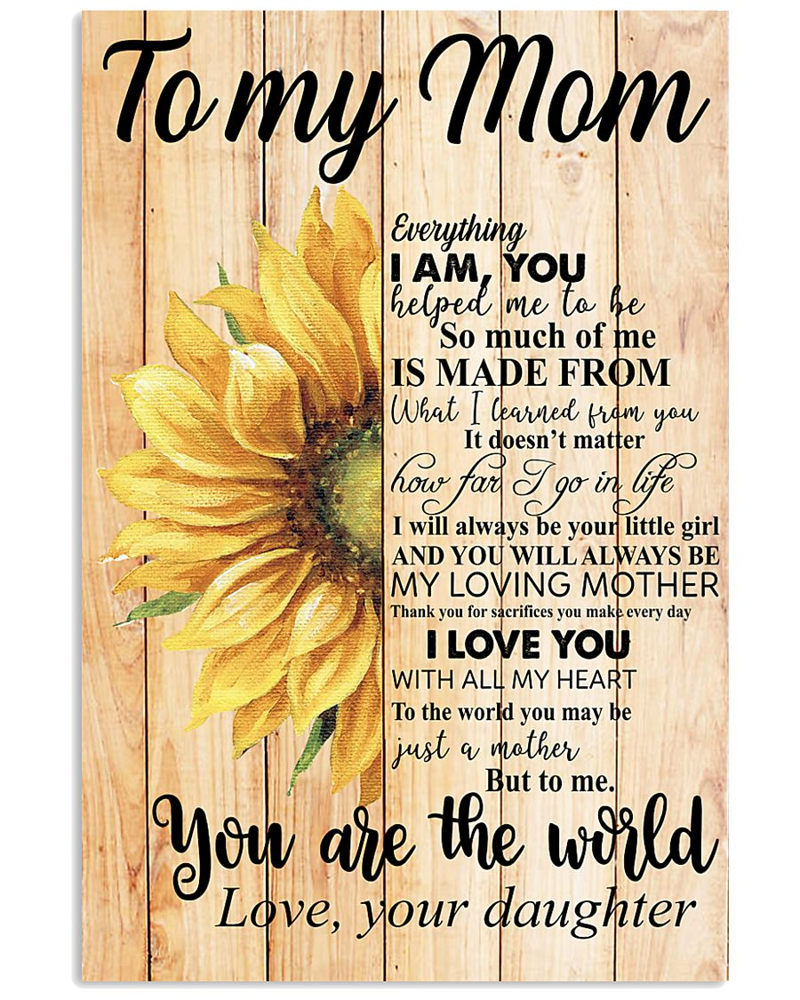 Poster - To My Mom You Are The World  11x17 Poster