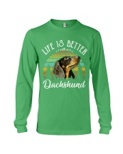 LIFE IS BETTER WITH A DACHSHUND Long Sleeve Tee thumbnail
