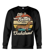 LIFE IS BETTER WITH A DACHSHUND Crewneck Sweatshirt thumbnail