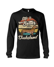 LIFE IS BETTER WITH A DACHSHUND Long Sleeve Tee tile