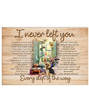 I NEVER LEFT YOU POSTER-CANVAS-PILLOW-DOORMAT 17x11 Poster front