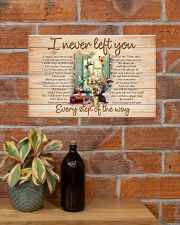 I NEVER LEFT YOU POSTER-CANVAS-PILLOW-DOORMAT 17x11 Poster poster-landscape-17x11-lifestyle-23