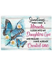 BUTTERFLY - SOMETIMES WHEN I NEED A MIRACLE 17x11 Poster front