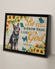 HEELER - BE STILL AND KNOW THAT I AM GOD CANVAS 14x11 Black Floating Framed Canvas Prints aos-floating-framed-canvas-pgw-14x11-black-lifestyle-front-06