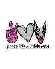PEACE LOVE DOBERMAN STICKER Sticker - Single (Horizontal) front