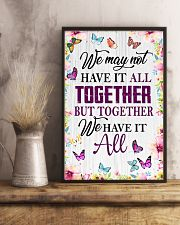 BUT TOGETHER WE HAVE IT ALL 11x17 Poster lifestyle-poster-3