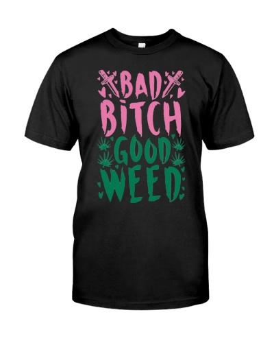 Bad Bitch Good Weed T-shirt