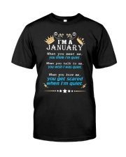 I'm A January Classic T-Shirt front