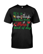 It's a HM Christmas Movie and Wine kind of day Classic T-Shirt front