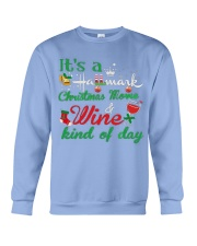 It's a HM Christmas Movie and Wine kind of day Crewneck Sweatshirt thumbnail