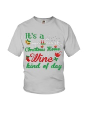 It's a HM Christmas Movie and Wine kind of day Youth T-Shirt thumbnail