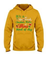 It's a HM Christmas Movie and Wine kind of day Hooded Sweatshirt thumbnail