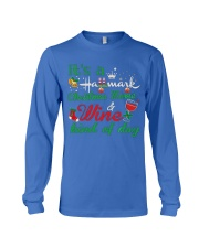 It's a HM Christmas Movie and Wine kind of day Long Sleeve Tee thumbnail
