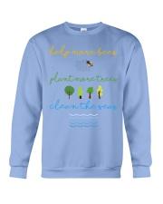 Help More Bees Plant More Trees Clean Th Crewneck Sweatshirt thumbnail