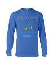 Help More Bees Plant More Trees Clean Th Long Sleeve Tee thumbnail