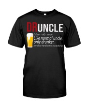 DRUNCLE DEFINITION - FUNNY UNCLE - Christmas gift Classic T-Shirt front