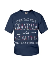 I Have Two Titles Aunt And Godmother T-Shirt  Youth T-Shirt thumbnail