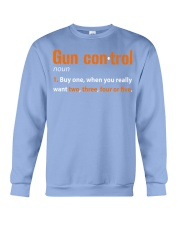 Mens Gun Control Shirt: Gun Control Definition - F Crewneck Sweatshirt thumbnail