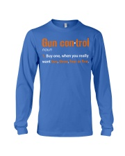 Mens Gun Control Shirt: Gun Control Definition - F Long Sleeve Tee thumbnail