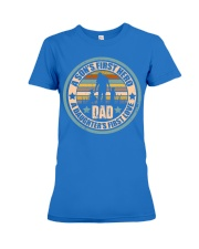 Mens Funny Son And Daughter Father Day Gifts Premium Fit Ladies Tee thumbnail
