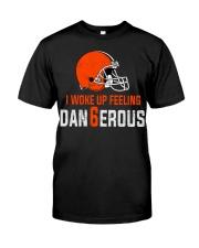 I woke up feeling Dangerous - der6erous Tshirt Classic T-Shirt front