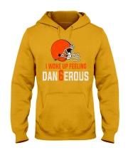 I woke up feeling Dangerous - der6erous Tshirt Hooded Sweatshirt thumbnail
