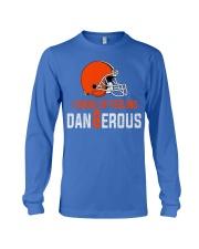 I woke up feeling Dangerous - der6erous Tshirt Long Sleeve Tee thumbnail