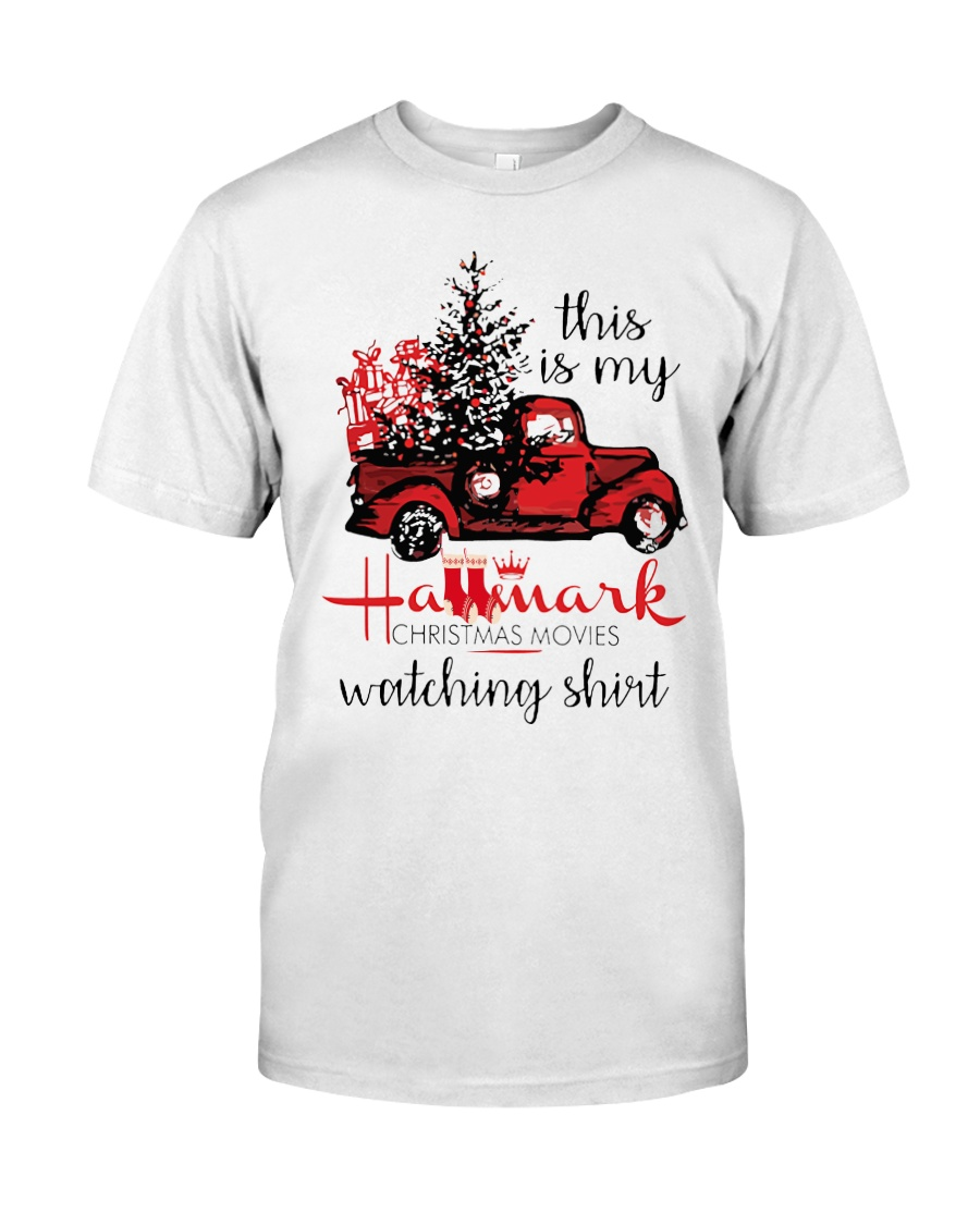 This is my HM Christmas movies watching shirt Classic T-Shirt