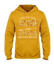 I Have Two Titles Auntie and Godmother T Hooded Sweatshirt thumbnail