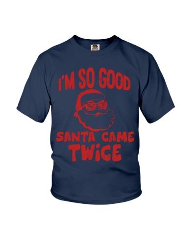 I'M SO GOOD - SANTA CAME TWICE