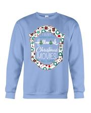 I just wanna watch HM Christmas Movies all day Crewneck Sweatshirt thumbnail