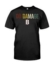 Do Damage - Joke Tshirt Classic T-Shirt front