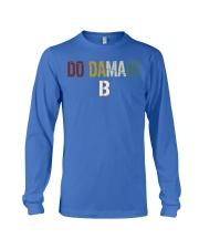 Do Damage - Joke Tshirt Long Sleeve Tee thumbnail