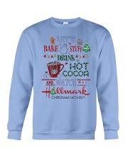 Let's Bake Stuff Drink Hot CoCoa and Watch Hm  Crewneck Sweatshirt thumbnail