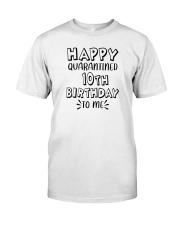 happy quarantined 10th birthday to me Premium Fit Mens Tee thumbnail