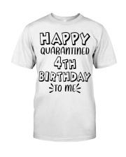 happy quarantined 4th birthday to me Premium Fit Mens Tee thumbnail