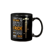I DON'T RIDE MY BIKE TO WIN RACES Mug thumbnail