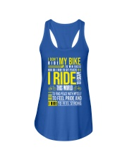 I DON'T RIDE MY BIKE TO WIN  Ladies Flowy Tank thumbnail