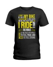 I DON'T RIDE MY BIKE TO WIN  Ladies T-Shirt thumbnail