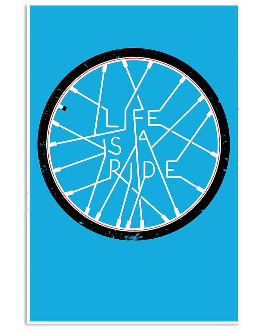LIFE IS A RIDE 24x36 Poster