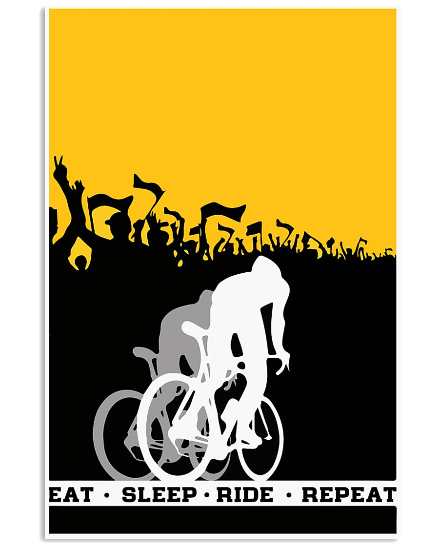 EAT - SLEEP - RIDE - REPEAT 16x24 Poster