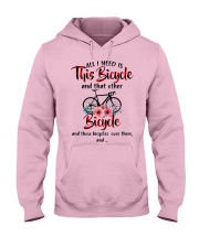 All I Need Is This Bicycle Hooded Sweatshirt thumbnail