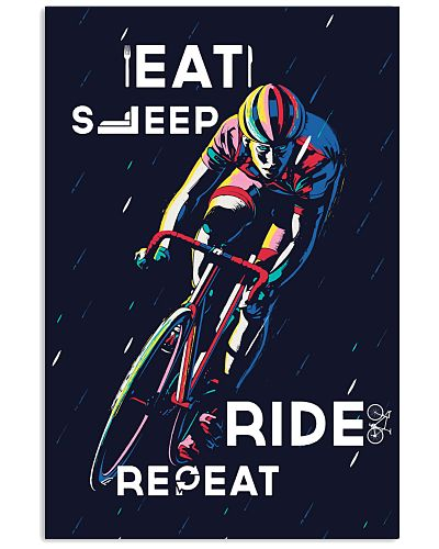EAT - SLEEP - RIDE - REAPEAT