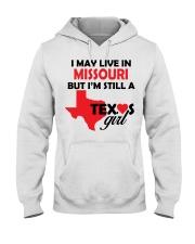 Texas Girl Lives in Missouri Hooded Sweatshirt thumbnail
